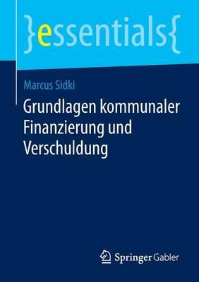 Grundlagen Kommunaler Finanzierung Und Verschuldung