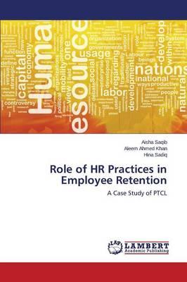 Role of HR Practices in Employee Retention
