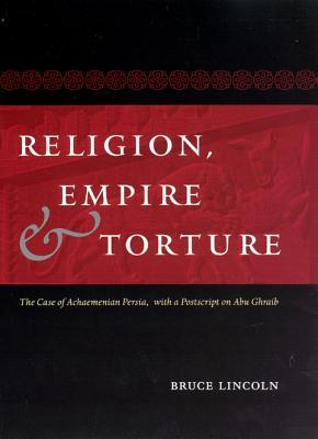 Religion, Empire, and Torture