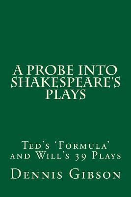 A Probe into Shakespeare's Plays