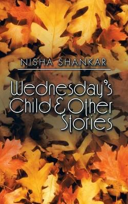 Wednesday's Child & Other Stories