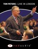 Tom Peters, Live in London