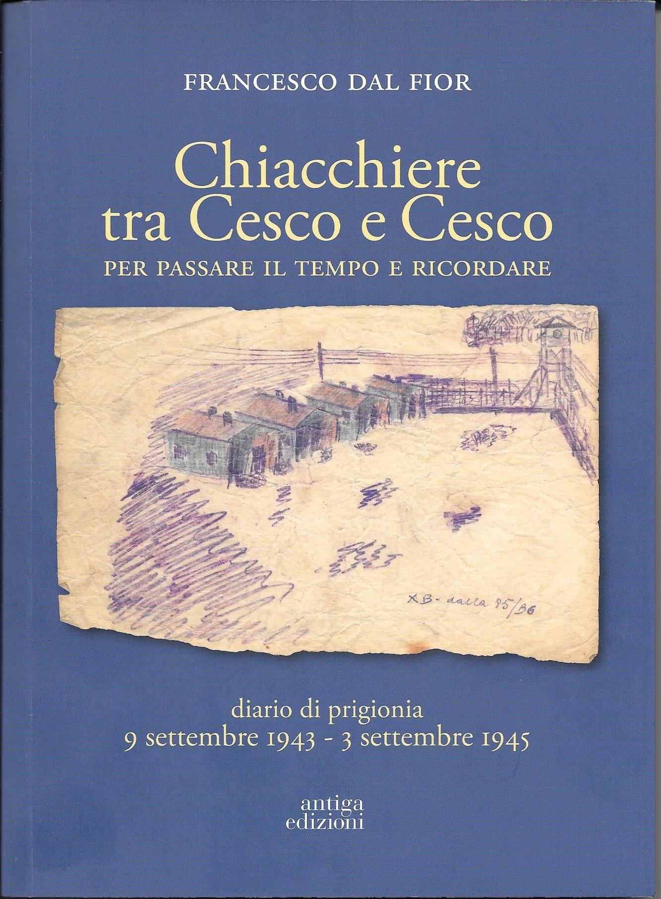 Chiacchiere tra Cesco e Cesco
