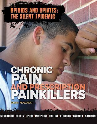 Chronic Pain and Prescription Painkillers