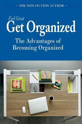 Feel Great, Get Organized