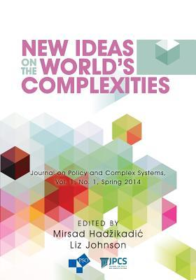 New Ideas on the World's Complexities