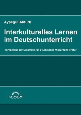 Interkulturelles Lernen Im Deutschunterricht