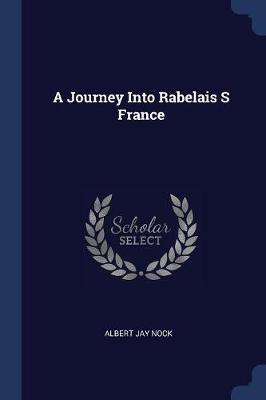 A Journey Into Rabelais S France