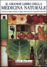 Il grande libro della medicina naturale