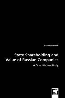 State Shareholding and Value of Russian Companies