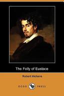 The Folly of Eustace