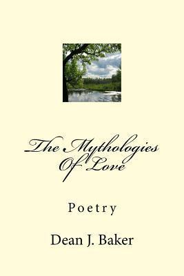 The Mythologies of Love