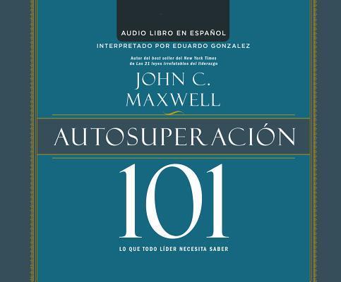 Autosuperacion 101/ ...