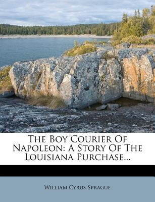 The Boy Courier of Napoleon