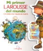 Mi primer larousse del mundo/ My First Larousse of The World