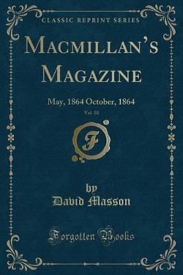 Macmillan's Magazine, Vol. 10