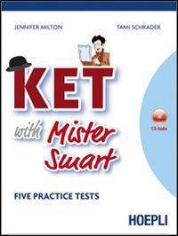 Ket with mister Smart