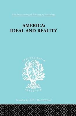 America - Ideal and Reality