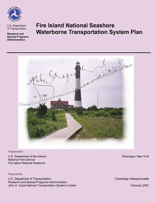 Fire Island National Seashore Waterborne Transportation System Plan