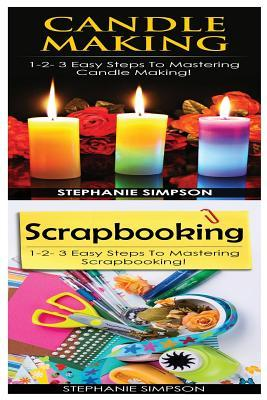 Candle Making & Scrapbooking