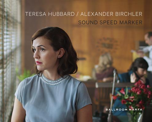 Teresa Hubbard & Alexander Birchler
