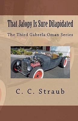 That Jalopy Is Sure Dilapidated