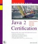 Java 2 Certification Training Guide