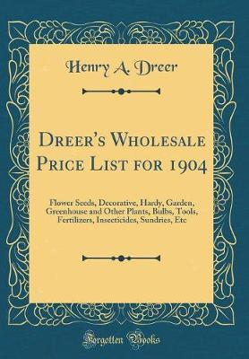 Dreer's Wholesale Price List for 1904