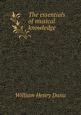 The Essentials of Musical Knowledge