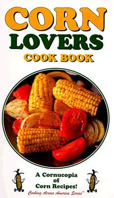 Corn Lovers Cookbook