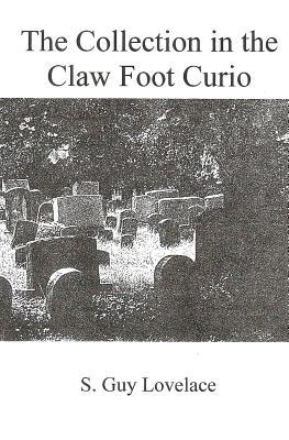 The Collection in the Claw Foot Curio