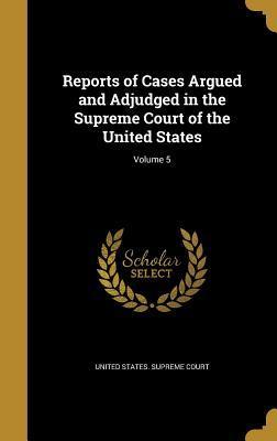 REPORTS OF CASES ARGUED & ADJU