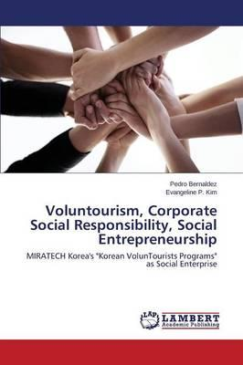 Voluntourism, Corporate Social Responsibility, Social Entrepreneurship