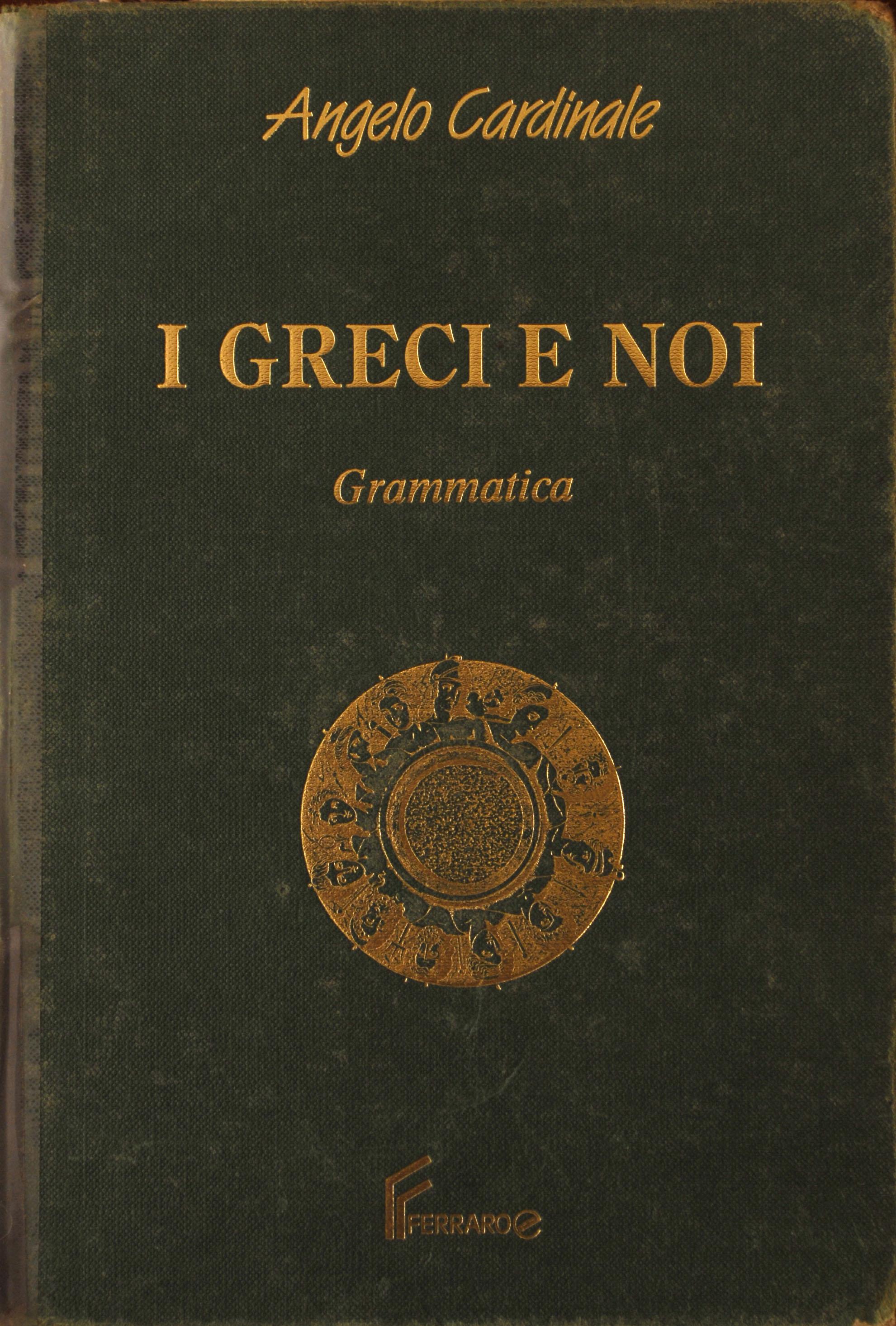 I Greci e noi - I