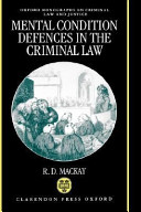 Mental Condition Defences in the Criminal Law