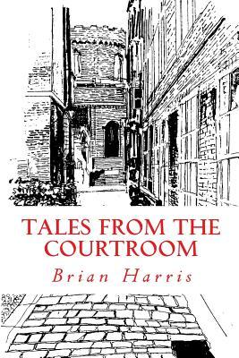 Tales from the Courtroom