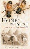 Honey and Dust
