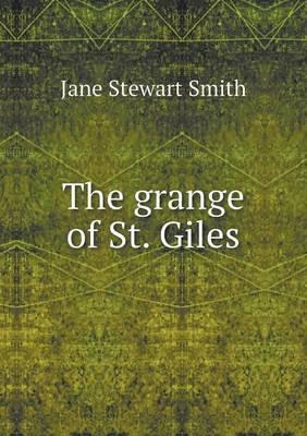 The Grange of St. Giles