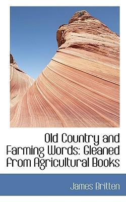 Old Country and Farming Words