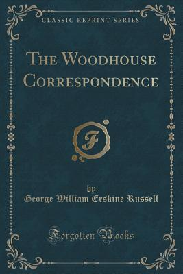 The Woodhouse Corres...