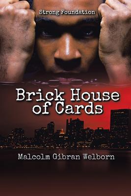 Brick House of Cards