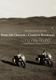 Long Way Round: The Illustrated Edition