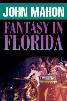 Fantasy in Florida