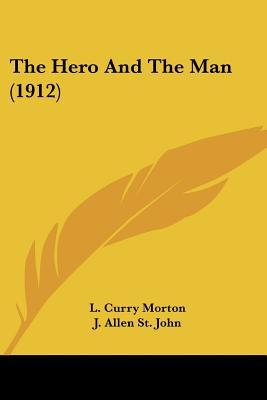 The Hero and the Man (1912)