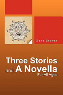 Three Stories and a Novella