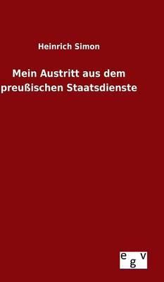 Mein Austritt aus dem preußischen Staatsdienste