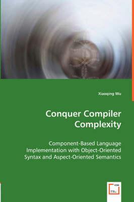 Conquer Compiler Complexity