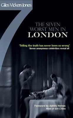 The Seven Worst Men in London