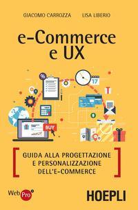 E-commerce e UX. Guida alla progettazione e personalizzazione dell'e-commerce