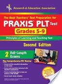 The Best Teachers' Test Preparation For PRAXIS PLT Test Grades 5-9